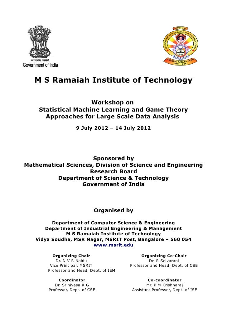 M S Ramaiah Institute of Technology                     Workshop on    Statistical Machine Learning and Game Theory      A...