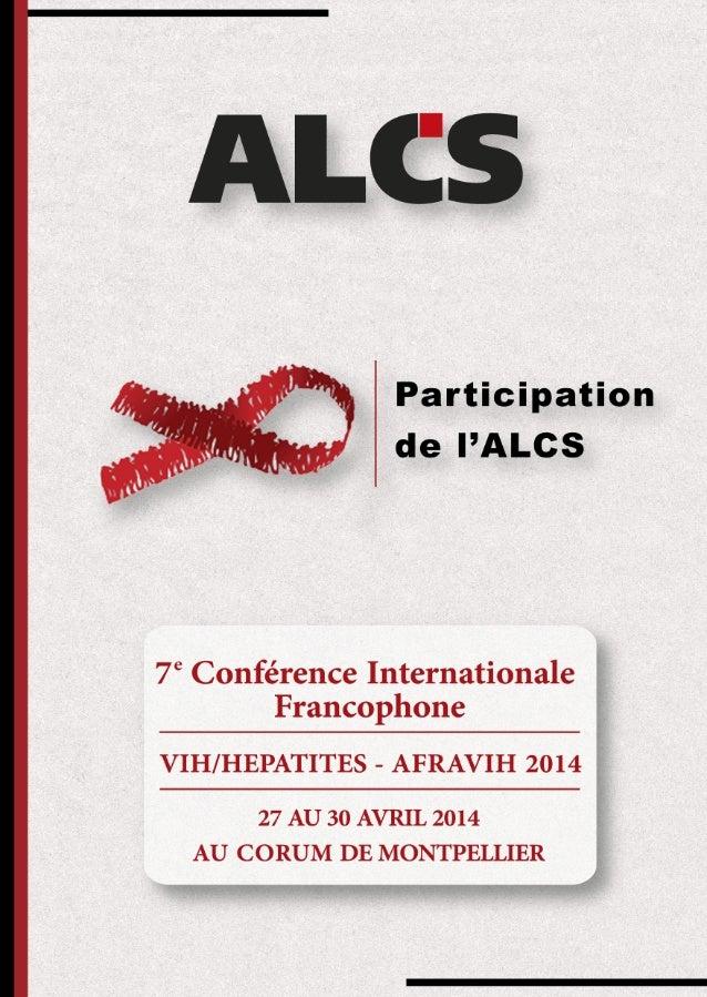 Abstracts de l'ALCS - 7ème conférence internationale francophone VIH/Hépatites (AFRAVIH 2014)