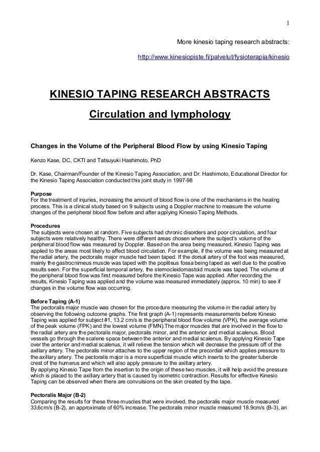 1 More kinesio taping research abstracts: http://www.kinesiopiste.fi/palvelut/fysioterapia/kinesio  KINESIO TAPING RESEARC...