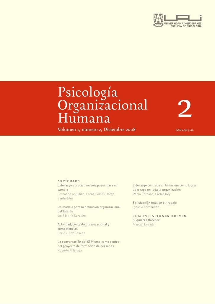Psicología Organizacional Humana Volumen 1, Número 2, Diciembre 2008     artículos  Liderazgo apreciativo: seis pasos para...