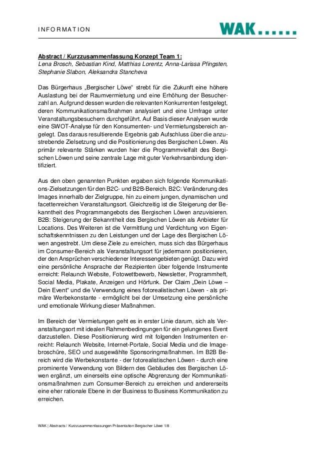 INFORMATION  Abstract / Kurzzusammenfassung Konzept Team 1: Lena Brosch, Sebastian Kind, Matthias Lorentz, Anna-Larissa Pf...
