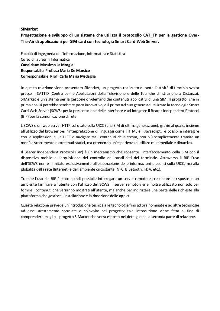 SIMarketProgettazione e sviluppo di un sistema che utilizza il protocollo CAT_TP per la gestione Over-The-Air di applicazi...