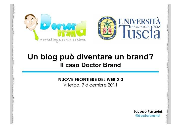 Un blog può diventare un brand (e viceversa)?