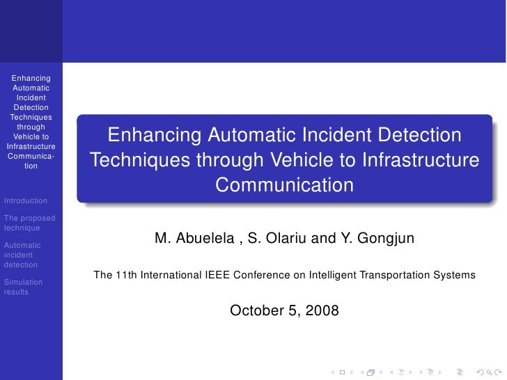 Enhancing Automatic Incident Detection Techniques through Vehicle to Infrastructure Communication