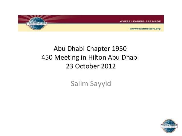 Abu Dhabi Chapter 1950450 Meeting in Hilton Abu Dhabi       23 October 2012         Salim Sayyid