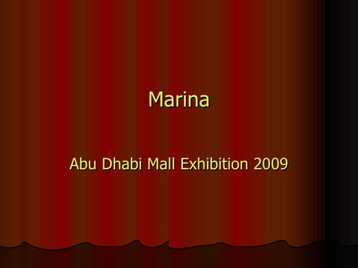 Marina Abu Dhabi Mall Exhibition 2009