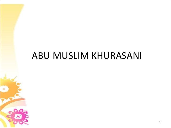 ABU MUSLIM KHURASANI