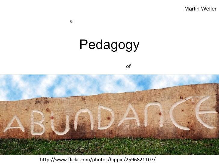 Pedagogy http://www.flickr.com/photos/hippie/2596821107/ a of Martin Weller
