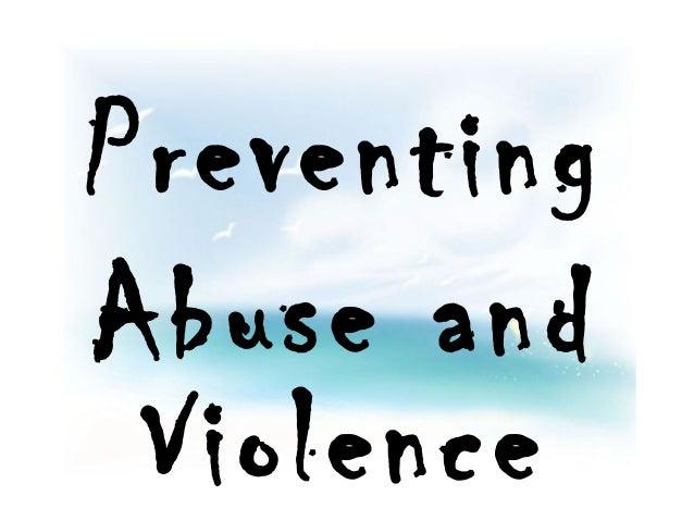 Abuse and violence