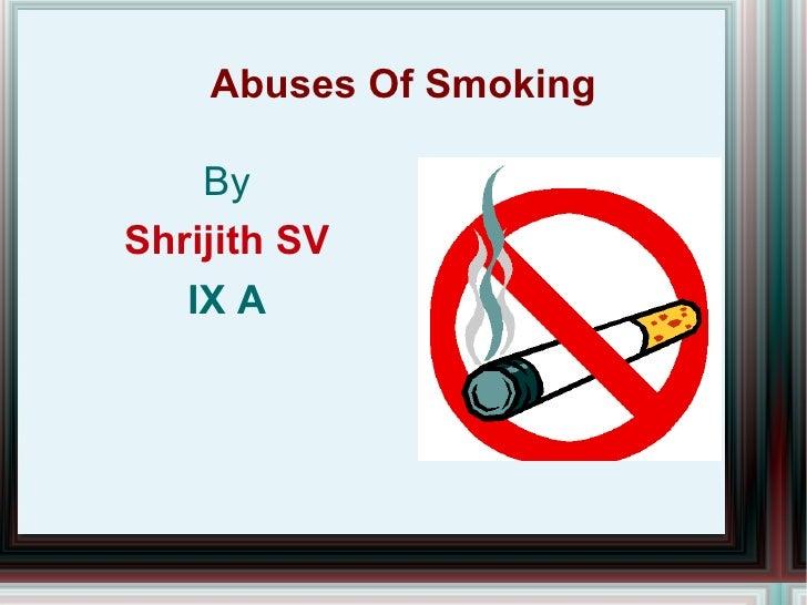 Abuses Of Smoking