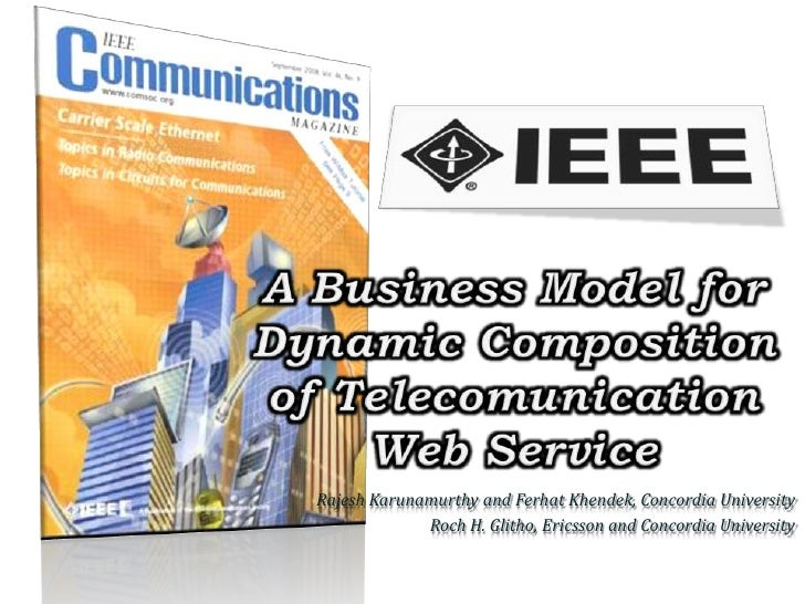 A business model for dynamic composition of telecomunication