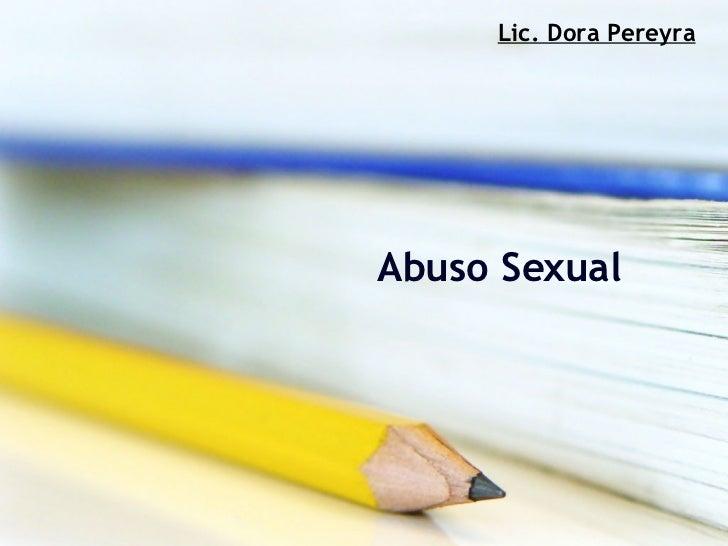 Abuso Sexual Lic. Dora Pereyra