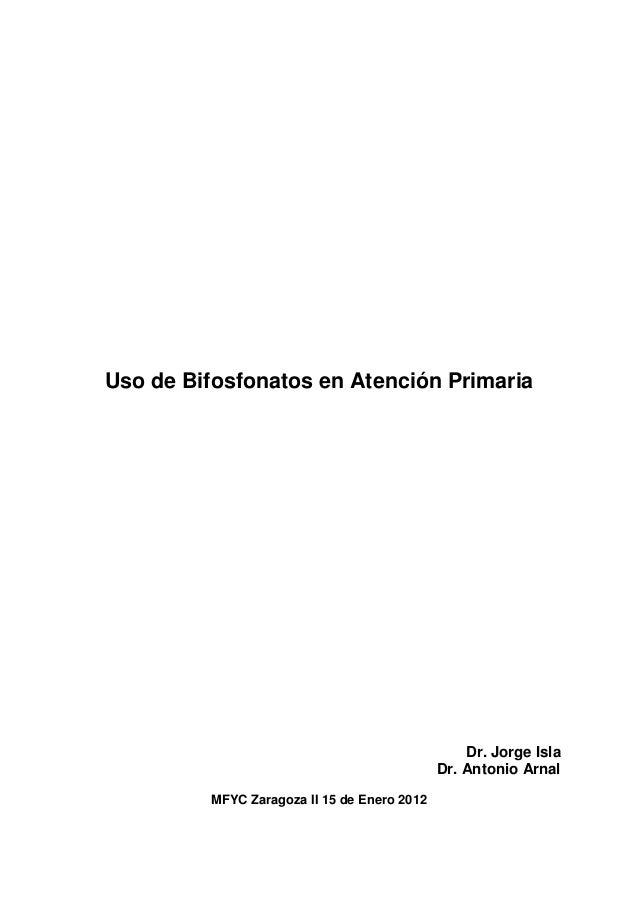 Sesion del 15 de Enero de 2013: Uso de Bifosfonatos en Atención Primaria