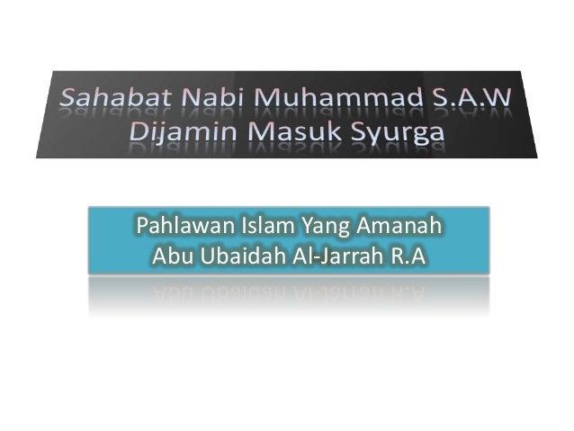 Pahlawan Islam Yang Amanah Abu Ubaidah Al-Jarrah R.A