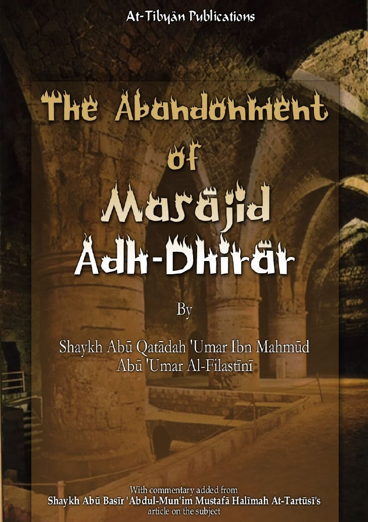 Abuu qataadah al-filastinii_-_abandonment_of_masjid_adh-dhirar