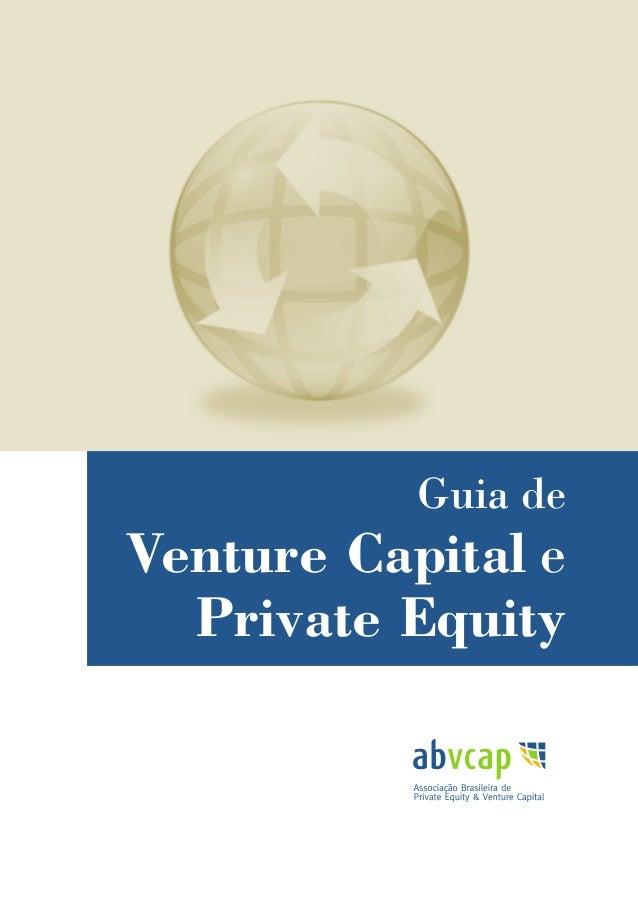 Guia de Venture Capital e Private Equity | 1 Guia de Venture Capital e Private Equity