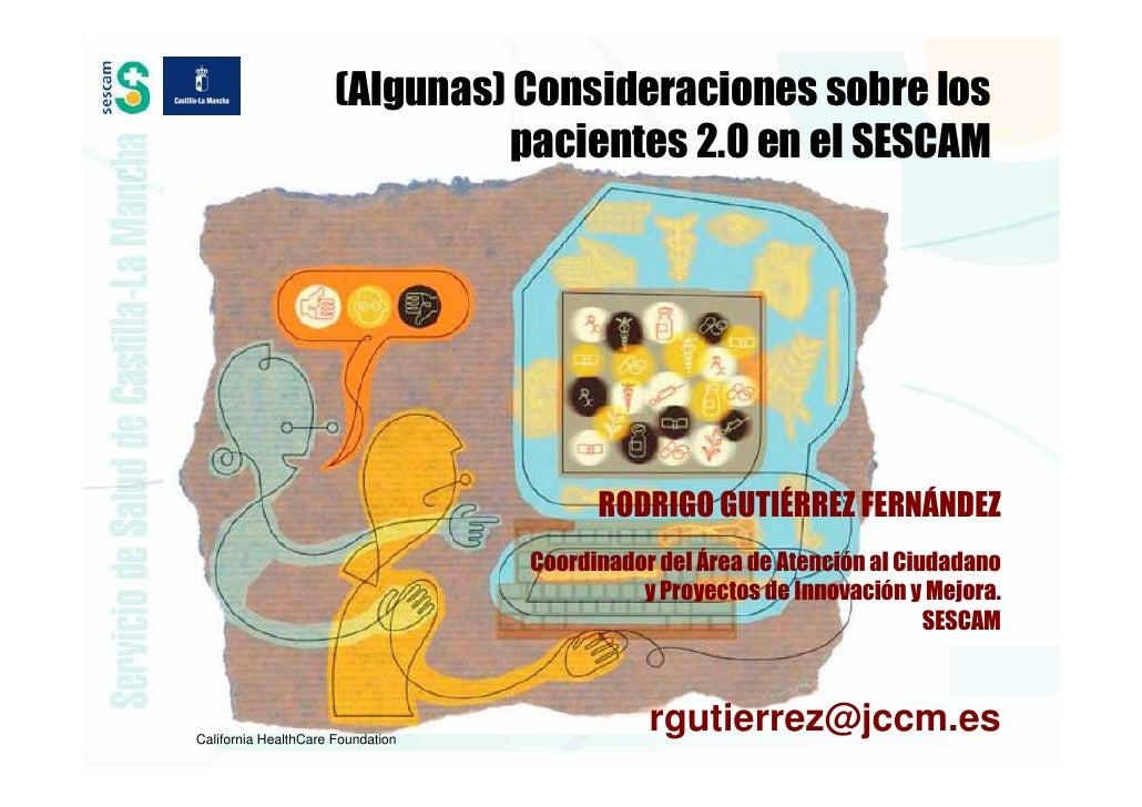 (Algunas) Consideraciones sobre los                               pacientes 2.0 en el SESCAM                              ...