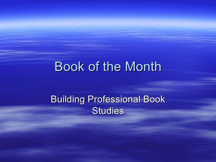 Book of the Month Building Professional Book Studies