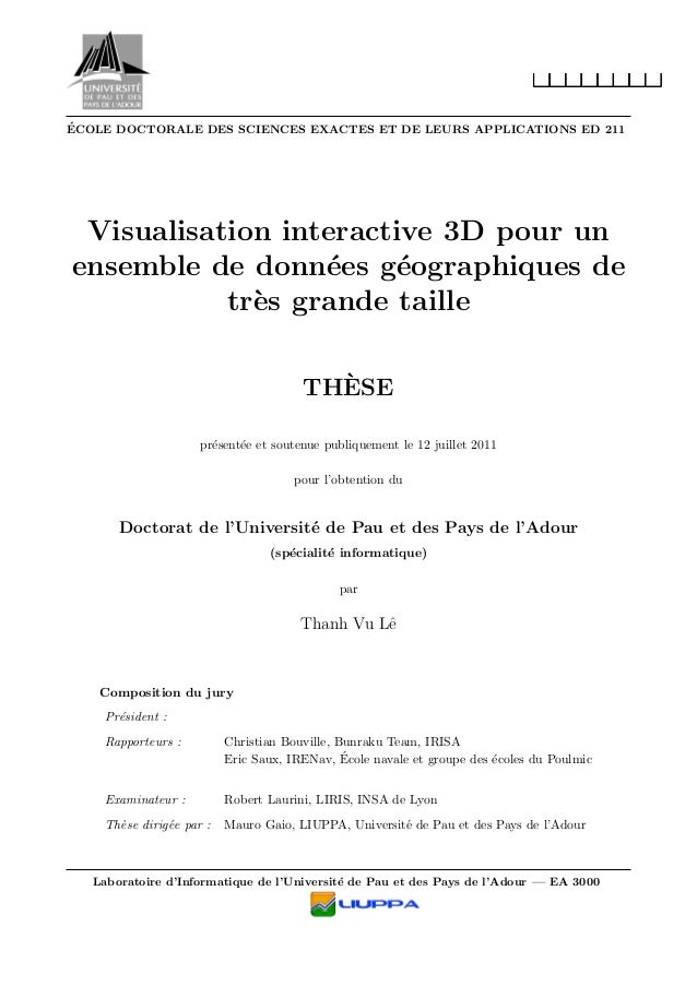 ´ECOLE DOCTORALE DES SCIENCES EXACTES ET DE LEURS APPLICATIONS ED 211 Visualisation interactive 3D pour un ensemble de don...