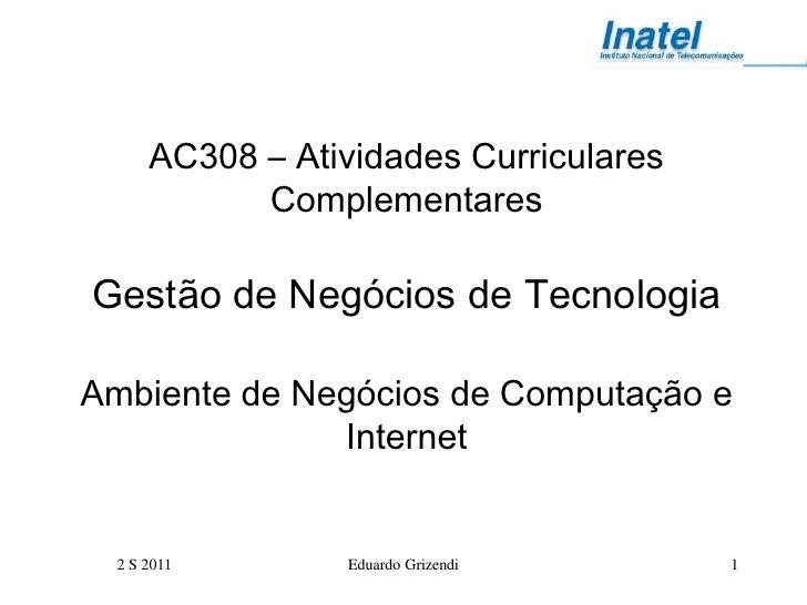 Ac308 ambiente de computação e internet 2 s 2011