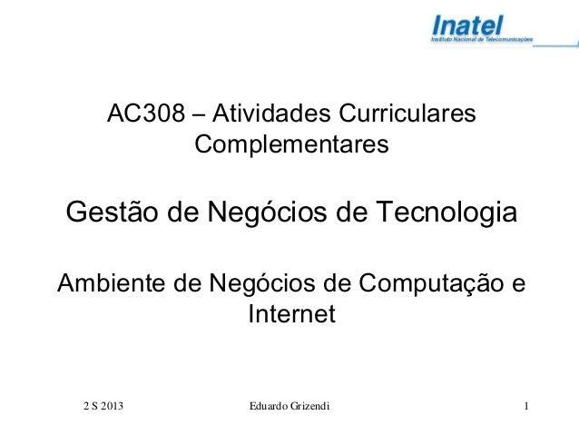 Ac308 ambiente de computação e internet 2 s 2013