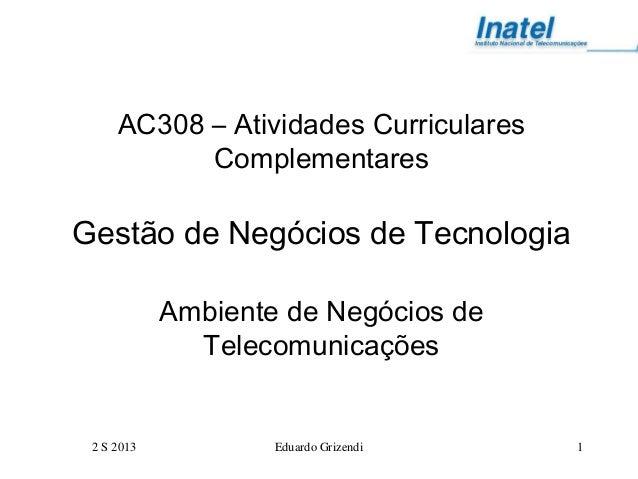 Ac308 ambiente de negócios de telecomunicações 2 s 2013