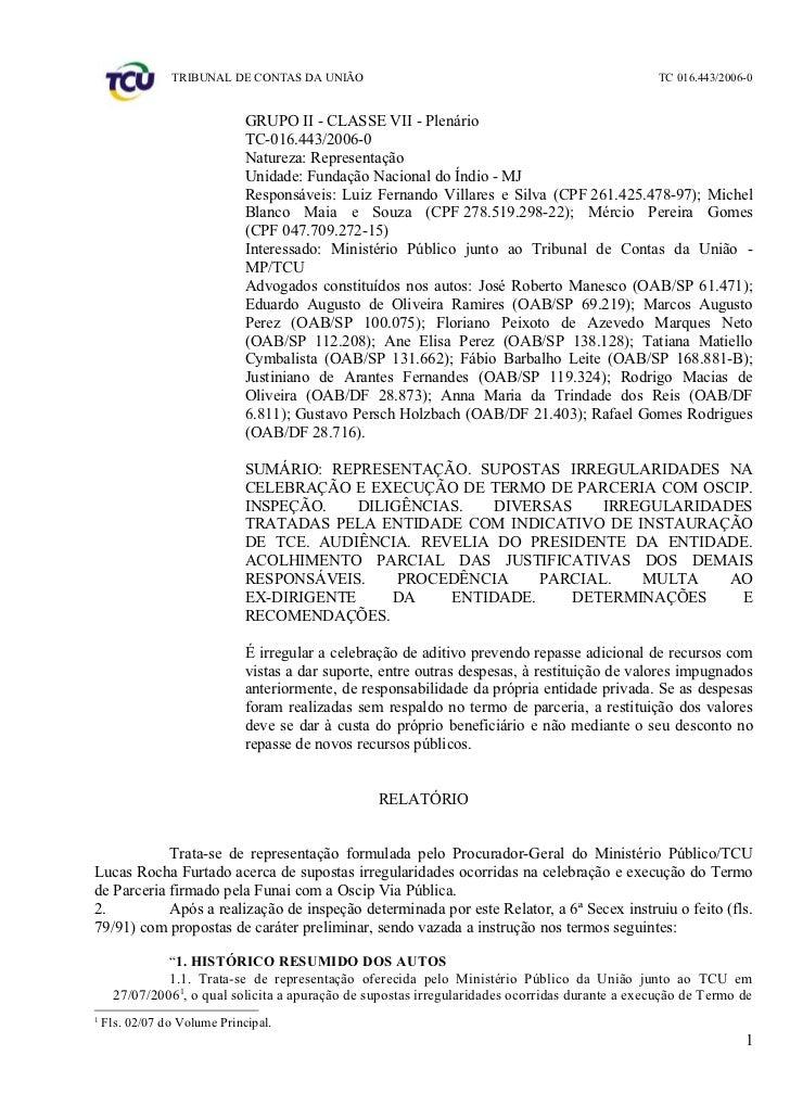 TRIBUNAL DE CONTAS DA UNIÃO                                                       TC 016.443/2006-0                       ...
