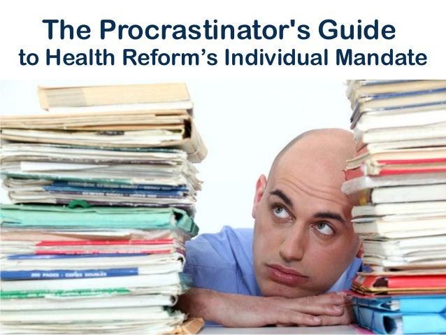 The Procrastinator's Guide to Health Reform's Individual Mandate