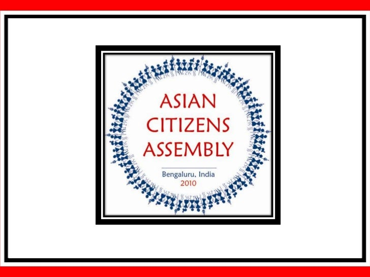 ASIAN CITIZENS ASSEMBLY -                 Asian Youth Assembly                (August 18 and 19, 2010)          Asian Inte...