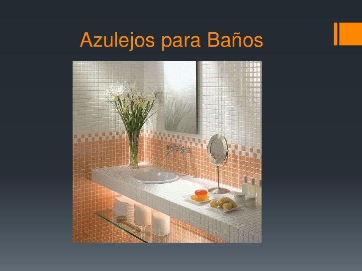 Acabados pisos y muros for Acabados para banos