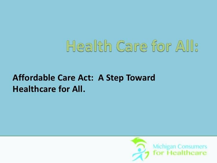 ACA: A Step Toward Healthcare For All (Dr. John Cavacece, DO)
