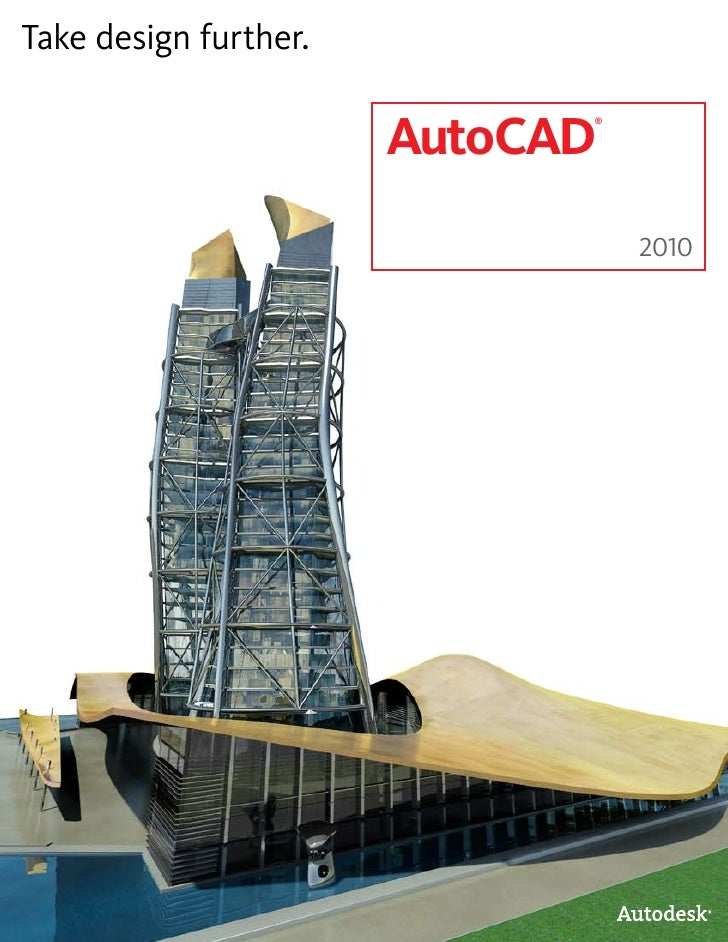 Take design further.                         AutoCAD                              ®                                      2...