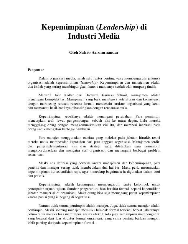 Kepemimpinan (Leadership) di Industri Media Oleh Satrio Arismunandar  Pengantar Dalam organisasi media, salah satu faktor ...