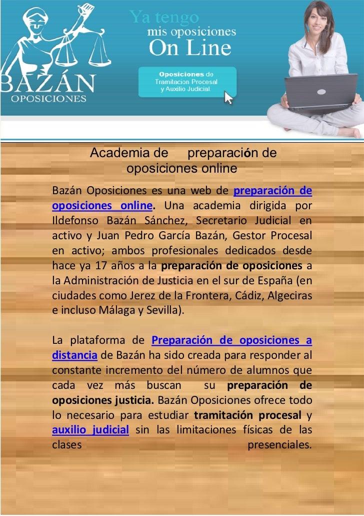 Academia de preparación de            oposiciones onlineBazán Oposiciones es una web de preparación deoposiciones online. ...