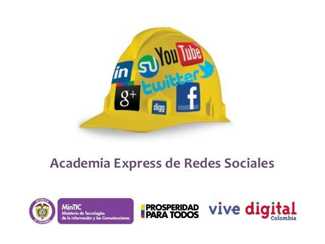 Academia Express de Redes Sociales