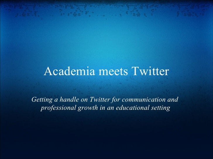 Academia Meets Twitter