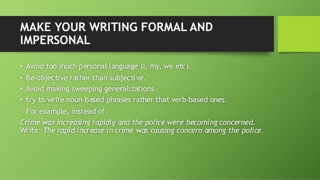What's the difference between formal and academic language?