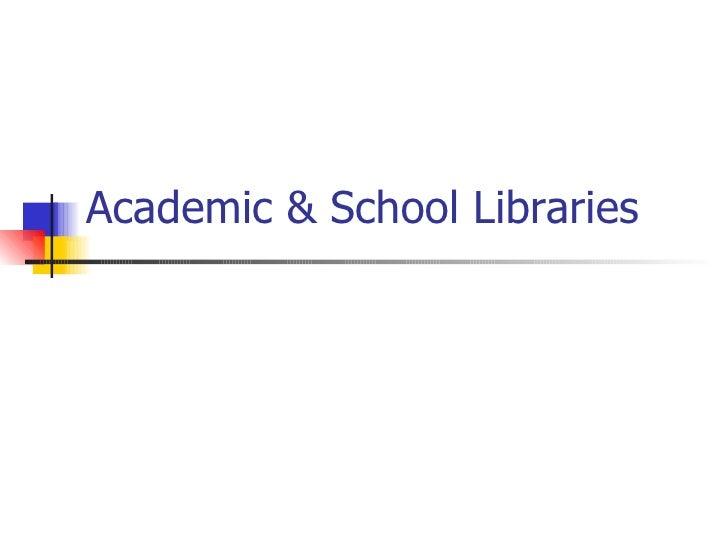 Academic & School Libraries