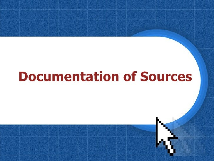 Documentation of Sources