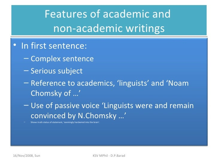 When is academic writing used