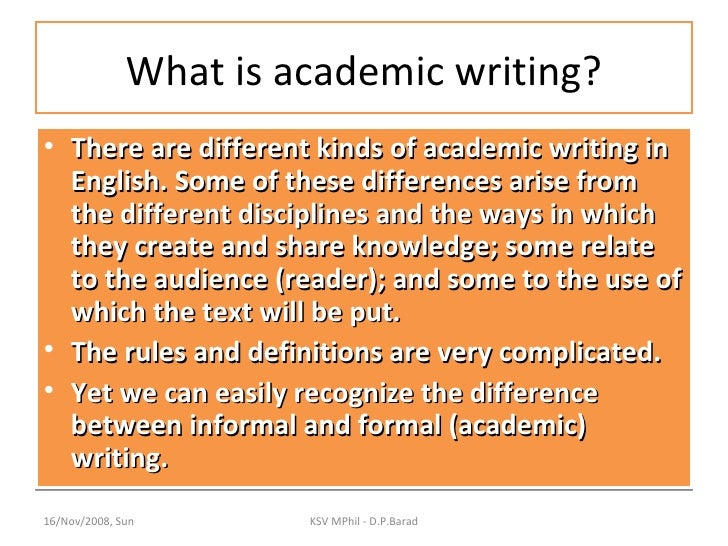 What are the different kinds of academic writing?