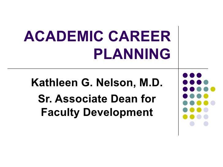 Academic career plannibg