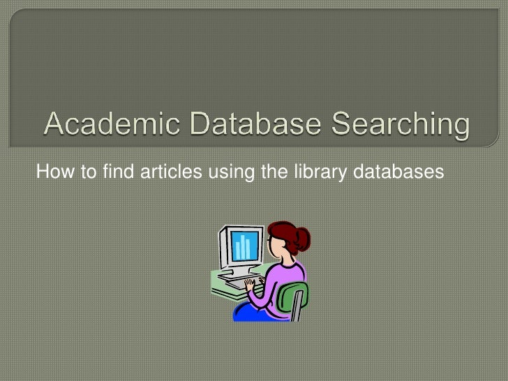 Academic database searching