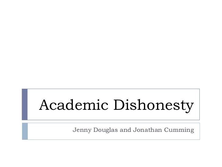 academic dishonesty The academic honesty policy was established to ensure that the learning  the academic honesty board handles all cases of academic dishonesty on campus.
