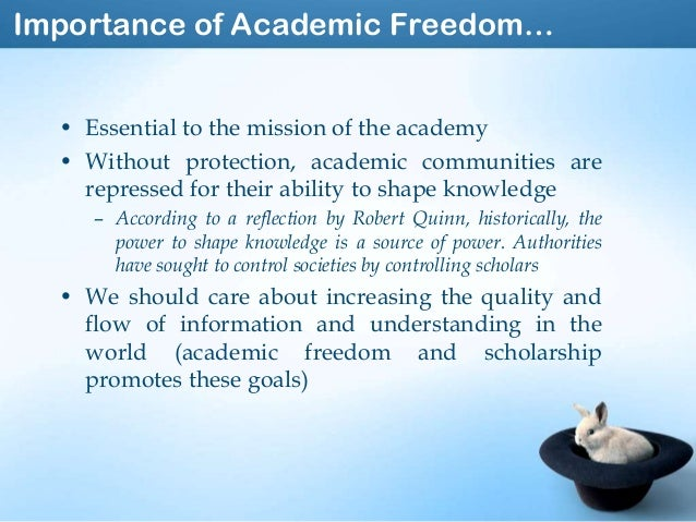 """academic freedom 2 essay In the united states, for example, according to the widely recognized """"1940 statement on academic freedom and searchers should be careful to avoid controversial."""