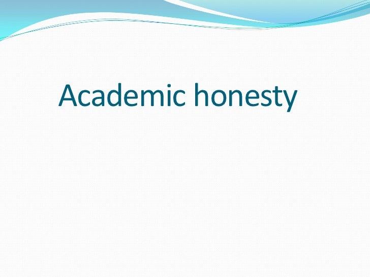 Academic honesty<br />