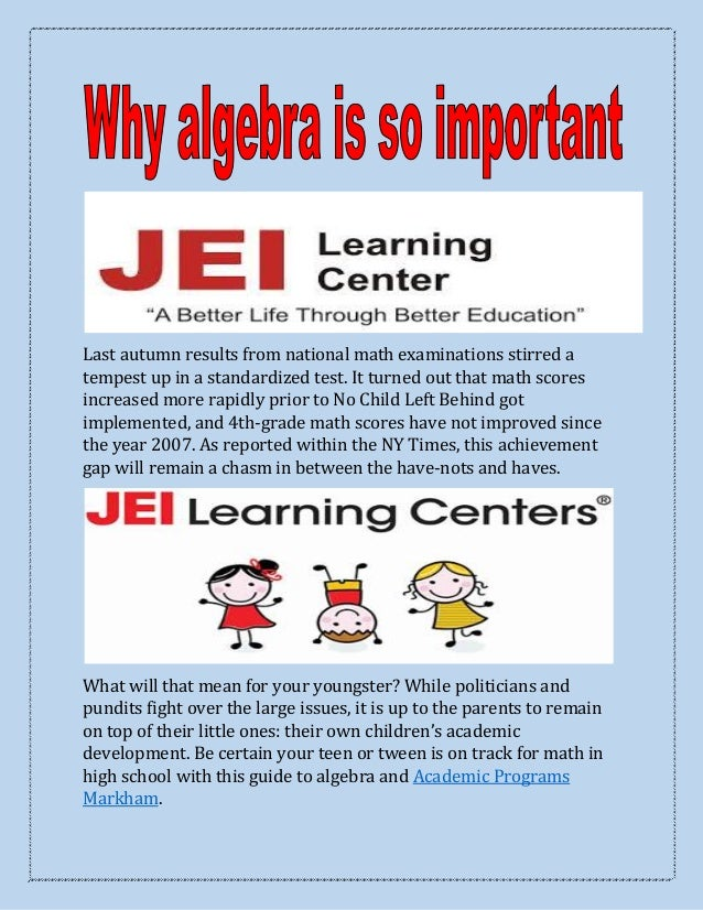 why is algebra important Maths (photo credit: sean macentee) is algebra anything necessary  books  are all pretty important—in part, because they're challenging.