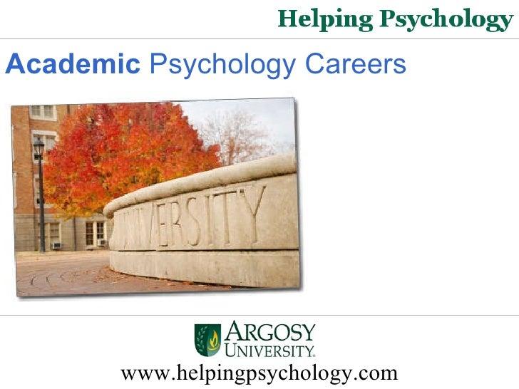 Academic Psychology Careers   www.helpingpsychology.com