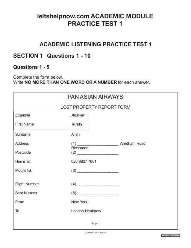 ieltshelpnow.com ACADEMIC MODULE PRACTICE TEST 1 ACADEMIC LISTENING PRACTICE TEST 1 SECTION 1 Questions 1 - 10 Questions 1...