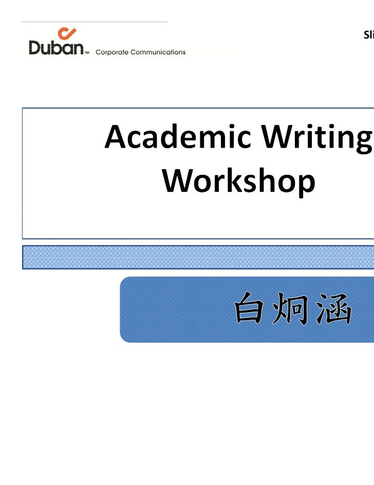 Academic Writing Workshop Fall 2011